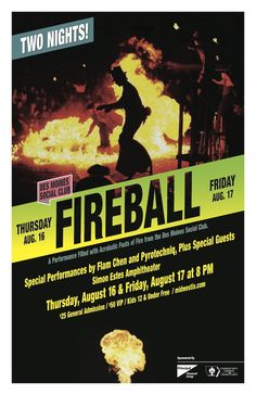 Don't miss this unforgettable event featuring acrobatic feats of fire with special performances by Flam Chen and Pyrotechniq. August 16 and 17 at Simon Estes. http://desmoinessocialclub.org/fireball