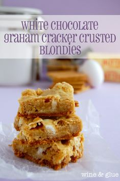 Delicious blondies, made with Hersheys white chocolate eggs, all over a buttery graham cracker crust from Wine & Glue