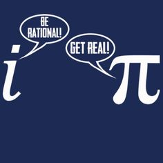 Be Rational Get Real TShirt Funny Pi Geek Math Nerd by BigtimeTeez, $14.95