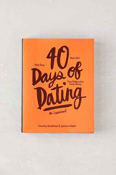 40 Days Of Dating: An Experiment By Jessica Walsh & Timothy Goodman - Urban Outfitters ($29.95)