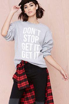 Stylestalker Don't Stop Sweatshirt