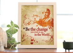 Items similar to Be the change / Quote from Gandhi - Art Print / Inspirational typography on Etsy Happy Independence Day India, Workout Room Home, Fabulous Quotes, Typography Inspiration, Inspirational, Inspiring Quotes, Exercise Rooms, Change, Mahatma Gandhi