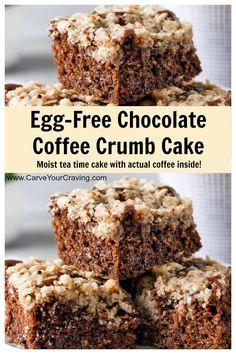 Chocolate Coffee Crumb Cake (Eggless Recipe) - Carve Your Craving Eggless Coffee Cake Recipe, Eggless Desserts, Eggless Recipes, Eggless Baking, Chocolate Tea Cake, Vegan Apple Cake, Vegan Cake, Vegan Baking Recipes, Pastries