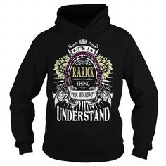 I Love RARICK . Its a RARICK Thing You Wouldnt Understand  T Shirt Hoodie Hoodies YearName Birthday T-Shirts