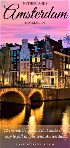 Visiting Amsterdam, Netherlands: A detailed travel guide on Amsterdam and why it's so easy to fall in love with this European gem - Land Of Travels #amsterdam #netherlands #dutch #europe #travel #europeanvacation #bucketlist #travelguide #iamsterdam #rijksmuseum #museums #amsterdamcanals #amsterdamcityguide #annefrankmuseum #vangogh #amsterdamfood #thingstodo #eurail #europetrip #eurotrip #europevisit #holland #keukenhof #budgettravel #traveltips #travelblog #amsterdamthingstodo