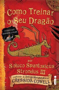 Como Treinar o seu Dragão – How to Train Your Dragon - Cressida Cowell