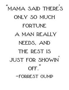 So much wisdom in forrest gump