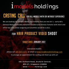 We are looking for Chinese Males and Females that are mid 30 's - early 60's.  Chinese Males preferably bald/skin headed and Chinese Females with short and white hair.Fun,active outgoing personalities would be a plus.  Interested models please call 6323 2171 or email us enquires@imodelsholdings.com to arrange an appointment for casting and meet up with us!  Hurry and grab the chance!