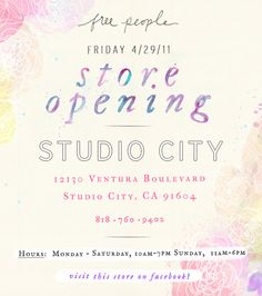 store opening flyer for Free People in Cali. Great use of hand-lettered type and water color. Corporate Design, Graphic Design Branding, E-mail Design, Flyer Design, Website Layout, Web Layout, Webdesign Layouts, Mobile Ui Patterns, Email Newsletter Design