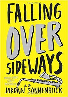 Falling Over Sideways by Jordan Sonnenblick / realistic fiction / humor