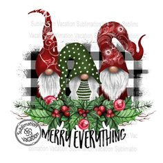 Items similar to Merry Christmas, Gnomes, Merry Everything, Sublimation Transfer, Ready to Press on Etsy Merry Christmas, Christmas Truck, Christmas Gnome, Christmas Clipart, Christmas Wreaths, Christmas Crafts, Christmas Decorations, Christmas Ornaments, Holiday Decor