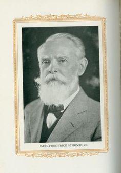Carl Frederick Schomburg, born 1852 in Hanover, Germany. He Started C. Schomburg & Son in Columbus, GA in 1872.