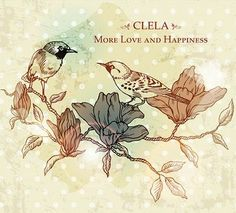 Clela: More Love and Happiness (Self)