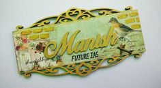 Yet another beautiful Name plate for a client's brother who is an IAS Aspirant . Door Name Plates, Nameplate, Mix Media, Decoupage, Brother, Names, Diy Crafts, Handmade Gifts, Beautiful