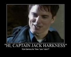 Captain Jack Harkness: using his own name as a better pick up line since the 51st century.