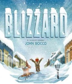 Blizzard by John Rocco. Did you experience the Blizzard of in New England? Read the author's account of his family's week of snow in this picture book. The fold out spread of his long journey to the store for supplies is amazing! Great Books, New Books, Mini Books, Edition Jeunesse, End Of The Week, 12th Book, B 13, Snow Plow, Children's Picture Books