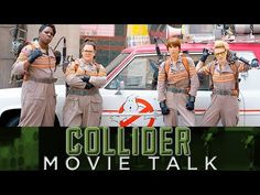 Collider Movie Talk - First Ghostbusters Trailer Debuts
