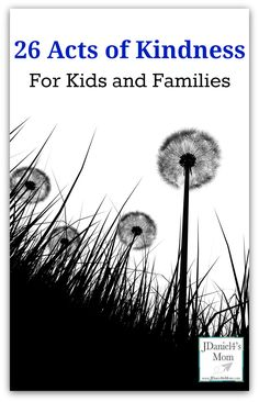 26 Acts of Kindness for Kids and Families