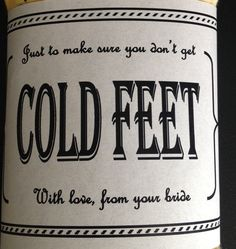 Just In Case You Get Cold Feet standard LABEL by CUTEnCRAFTYshop, $3.00