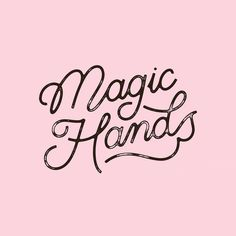 magic hands lettering by robert al.ba