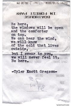 Typewriter Series #968byTyler Knott Gregson *It's official, my book,Chasers of the Light,is out! You can order it throughAmazon,Barnes and Noble,IndieBound,Books-A-Million,Paper SourceorAnthropologie*