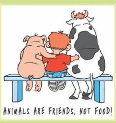 Los animales son amigos, no comida.