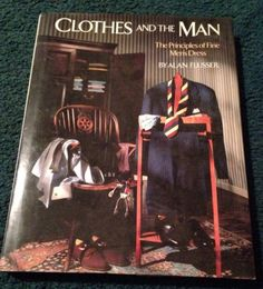 Clothes and The Man by Alan Flusser SIGNED HC / DC Coffee Table Fashion Book $79.99 #alanflusser #fashionbooks #collectiblebooks