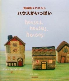 House, House, House by Yoko Saito - Japanese Quiling Pattern Book - oh em gee