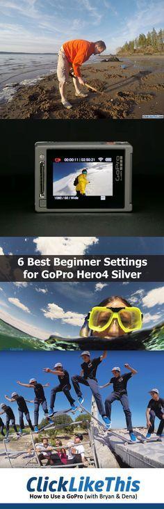 6 Best GoPro Hero4 Silver Settings for Beginners [Video]