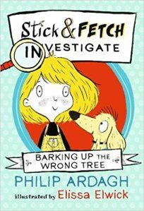 Stick and Fetch Barking up the Wrong Tree book cover