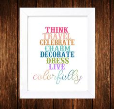 Live Colorfully - Think - Dream - Decorate - Dress - Kate Spade - Digital 8x10 Print on Etsy, $6.70 CAD
