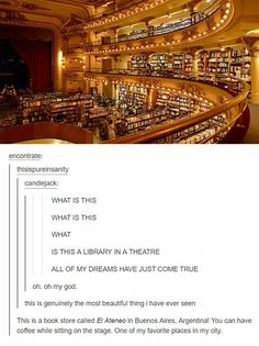 El Ateneo, bookstore and coffee in a theater in buenos aires, argentina // places to go Cool Places To Visit, Oh The Places You'll Go, Places To Travel, Photo Trop Belle, All Nature, Nature Quotes, I Want To Travel, To Infinity And Beyond, Travel Goals