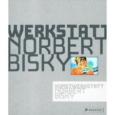 Kunstwerkstatt Norbert Bisky