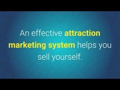 Video: The Most Effective Attraction Marketing System