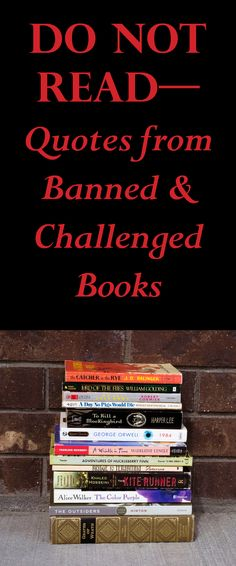 DO NOT READ—Quotes from Banned and Challenged Books