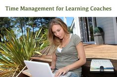 Time Management Tips for Learning Coaches #onlineschool #timemanagement #learningtips