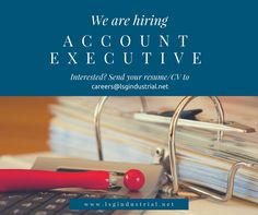 We are in need of #Account #Executive, #apply now by sending your #resume to careers@lsgindustrial.net. Experience on the said position is required.