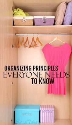 Organizing is a huge task that is often overwhelming if you don't know where to start. Here are organizing principles everyone needs to know to conquer their clutter once and for all!