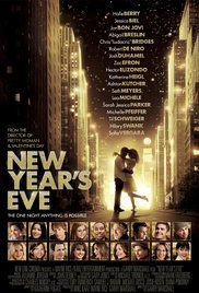 New Year S Eve 2011 New Year Eve Movie New Year S Eve Film New Year S Eve 2011