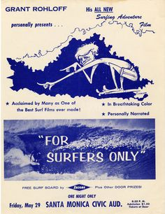 For Surfers Only — Vintage Surf Art Vintage Surfing, Surf Movies, Surf Design, Hawaii Surf, Surfing Pictures, Adventure Film, Hang Ten, Surf Art, Retro Aesthetic