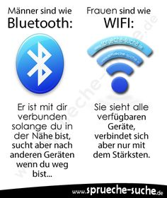 Men are like Bluetooth and women like WIFI, Why? Geek Humor, Man Humor, Bluetooth, Wifi, Happy Thoughts, True Words, Funny Cute, Life Lessons, Funny Pictures
