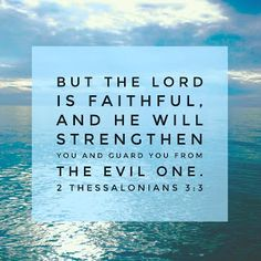 God will not allow the enemy to swallow you up. You are a child of the Living God. 2 Thessalonians 3, Spiritual Words, Do Not Be Afraid, Prayer Quotes, Jesus Loves Me, Daily Devotional, Letter Board, Growing Up, Prayers
