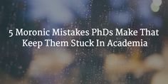 mistakes-PhD-stuck-academia