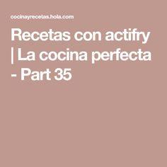 Recetas con actifry | La cocina perfecta - Part 35 Actifry, Deep Fryer, Recipes, Tasty