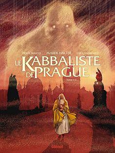 Le Kabbaliste de Prague T01 (French Edition)
