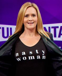 """Get Sam Bee's """"Nasty Woman"""" t-shirt! I just ordered mine ;) Only $30 (with shipping) and ALL proceeds go directly to Planned Parenthood!"""