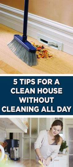 5 Tips for a Clean House Without Cleaning All Day