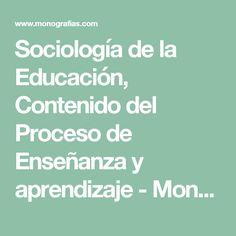 Sociología de la Educación, Contenido del Proceso de Enseñanza y aprendizaje - Monografias.com Learning, Atelier
