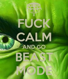 Fuck calm and go Beast Mode, so Ryder Rude Quotes, Chase Your Dreams, Beast Mode, Train Hard, Never Give Up, I Laughed, Dreaming Of You, Success, Calm