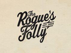 The Rogue's Folly by Jayson Bocook